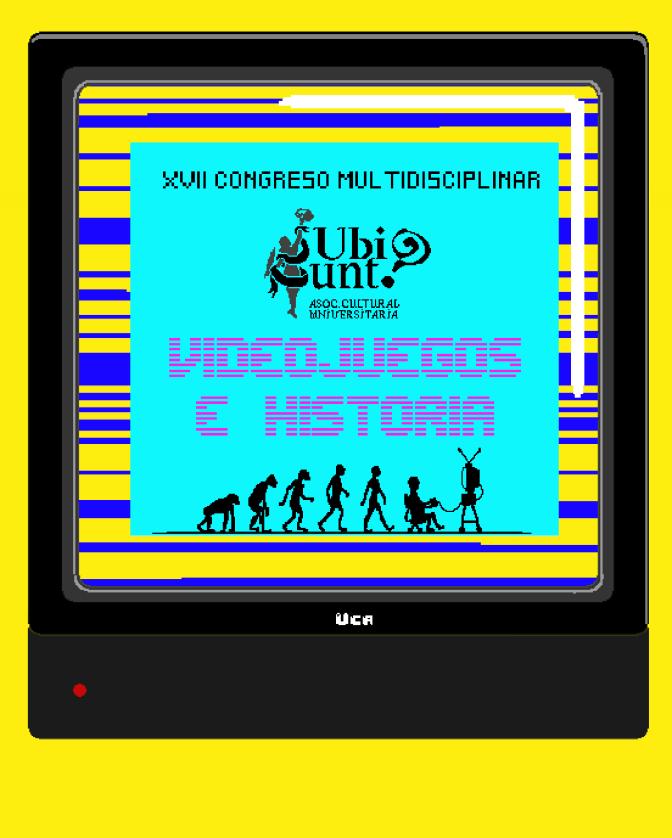 """Comunicaciones del XVII Congreso  multidisciplinar """"Videojuegos e Historia""""."""